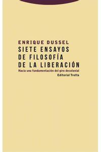 bw-siete-ensayos-de-filosofiacutea-de-la-liberacioacuten-trotta-9788498798364