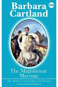 bw-the-magnificent-marriage-barbara-cartland-ebooks-ltd-9781788670616