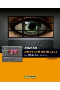 bw-aprender-adobe-after-effects-cs55-con-100-ejercicios-praacutecticos-marcombo-9788426718440