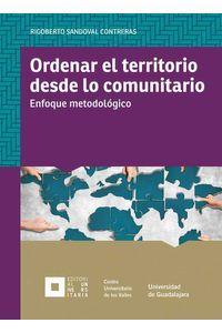 bw-ordenar-el-territorio-desde-lo-comunitario-editorial-universidad-de-guadalajara-9786075471655