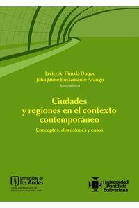 bw-ciudades-y-regiones-en-el-contexto-contemporaacuteneo-conceptos-discusiones-y-casos-universidad-de-los-andes-9789587742190