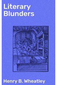 bw-literary-blunders-good-press-4064066158552