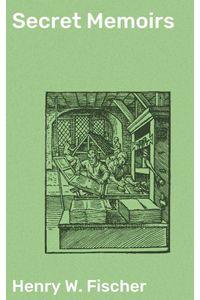 bw-secret-memoirs-good-press-4064066175627