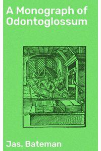 bw-a-monograph-of-odontoglossum-good-press-4064066154943