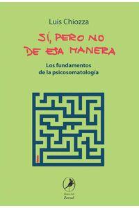 bw-siacute-pero-no-de-esa-manera-libros-del-zorzal-9789875995475
