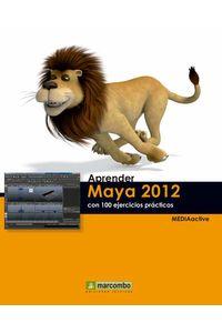 bw-aprender-maya-2012-avanzado-con-100-ejercicios-praacutecticos-marcombo-9788426720382