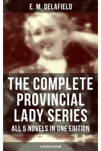 bw-the-complete-provincial-lady-series-all-5-novels-in-one-edition-illustrated-edition-musaicum-books-9788027202355