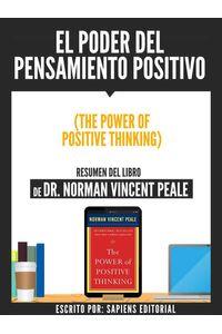 bw-el-poder-del-pensamiento-positivo-the-power-of-positive-thinking-resumen-del-libro-de-dr-norman-vincent-peale-sapiens-editorial-9783962174330