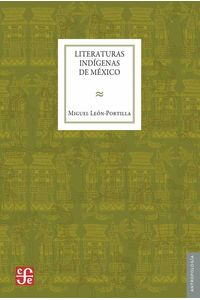 bw-literaturas-indiacutegenas-de-meacutexico-fondo-de-cultura-econmica-9786071638359
