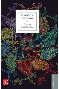 bw-el-zorro-y-el-cuervo-fondo-de-cultura-econmica-9786071651235