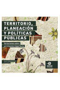 bw-territorio-planeacioacuten-y-poliacuteticas-puacuteblicas-editorial-pontificia-universidad-javeriana-9789587815061