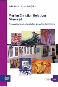 bw-muslim-christian-relations-observed-evangelische-verlagsanstalt-9783374056194