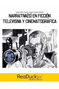 bw-narrativas-en-ficcioacuten-televisiva-y-cinematograacutefica-readuck-ediciones-9788418406126