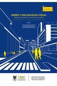 bw-disentildeo-y-discapacidad-visual-editorial-de-la-universidad-pedaggica-y-tecnolgica-de-colombia-uptc-9789586604024