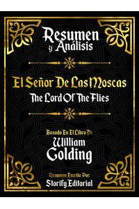bw-resumen-y-analisis-el-sentildeor-de-las-moscas-the-lord-of-the-flies-basado-en-el-libro-de-william-golding-storify-editorial-9783969877753
