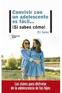 bw-convivir-con-un-adolescente-es-faacutecilhellip-iexclsi-sabes-coacutemo-plataforma-9788418285004