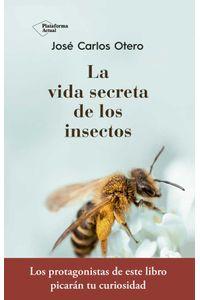 bw-la-vida-secreta-de-los-insectos-plataforma-9788417376796