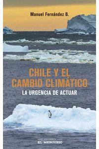 bw-chile-y-el-cambio-climaacutetico-ediciones-el-mercurio-9789569986659