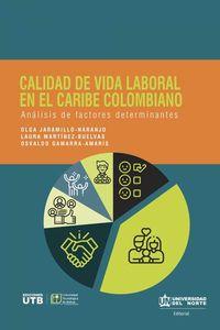 bw-calidad-de-vida-laboral-en-el-caribe-colombiano-u-del-norte-editorial-9789587891850