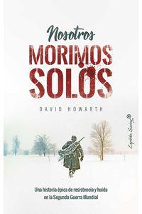 bw-nosotros-morimos-solos-capitn-swing-libros-9788412042689