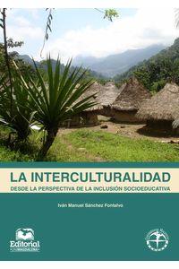 bw-la-interculturalidad-desde-la-perspectiva-de-la-inclusioacuten-socioeducativa-editorial-unimagdalena-9789587460582