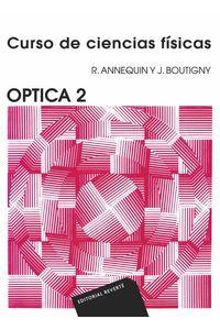 bw-curso-de-ciencias-fiacutesicas-oacuteptica-2-reverte-9788429190366