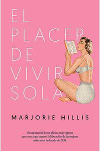 bw-el-placer-de-vivir-sola-los-libros-del-lince-9788417302351
