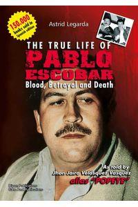 bw-the-true-life-of-pablo-escobar-ediciones-y-distribuciones-dipon-ltda-9789588243542