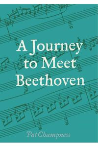 bw-a-journey-to-meet-beethoven-dolman-scott-publishing-9781905553969
