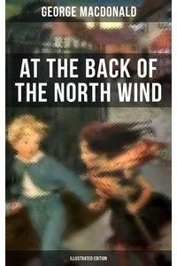 bw-at-the-back-of-the-north-wind-illustrated-edition-musaicum-books-9788075837882
