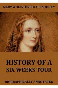 bw-history-of-six-weeks-tour-jazzybee-verlag-9783849647681