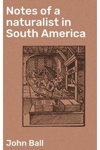 bw-notes-of-a-naturalist-in-south-america-good-press-4064066136659