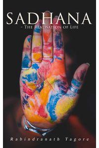 bw-sadhana-ndash-the-realisation-of-life-eartnow-4064066059507