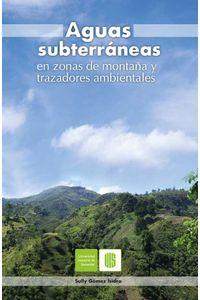 bw-aguas-subterraacuteneas-en-zonas-de-montantildea-y-trazadores-ambientales-ediciones-uis-9789588956855