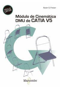 bw-moacutedulo-de-cinemaacutetica-dmu-de-catia-v5-marcombo-9788426720160