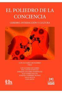 bw-el-poliedro-de-la-conciencia-cerebro-interaccioacuten-y-cultura-tirant-lo-blanch-9788416349845