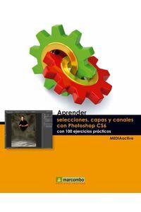 bw-aprender-selecciones-capas-y-canales-con-photoshop-cs6-marcombo-9788426720276