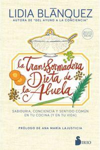 bw-la-transformadora-dieta-de-la-abuela-editorial-sirio-9788418000201