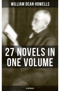 bw-william-dean-howells-27-novels-in-one-volume-illustrated-musaicum-books-9788075838322