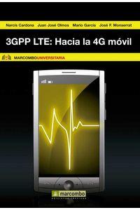 bw-3gpp-lte-hacia-la-4g-moacutevil-marcombo-9788426718754