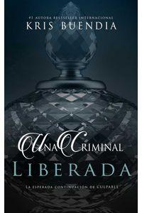 bw-una-criminal-liberada-kris-buendia-9788417228880