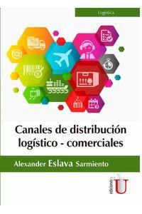 bw-canales-de-distribucioacuten-logiacutesticocomerciales-ediciones-de-la-u-9789587626759