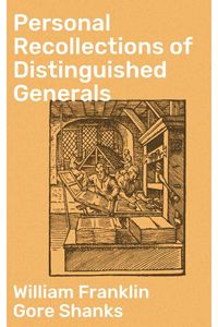 bw-personal-recollections-of-distinguished-generals-good-press-4064066216986