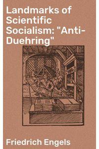 bw-landmarks-of-scientific-socialism-quotantiduehringquot-good-press-4057664565099