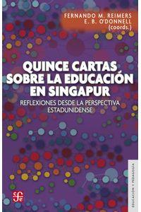 bw-quince-cartas-sobre-la-educacioacuten-en-singapur-fondo-de-cultura-econmica-9786071642202