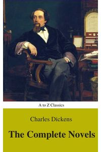 bw-charles-dickens-the-complete-novels-best-navigation-active-toc-a-to-z-classics-atoz-classics-9782378072070