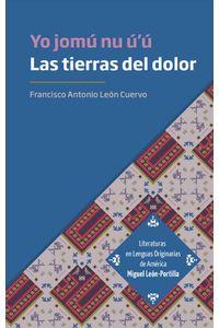 bw-las-tierras-del-dolor-yo-jomuacute-nu-uacuteuacute-editorial-universidad-de-guadalajara-9786075475202
