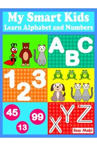 bw-my-smart-kids-learn-alphabet-and-numbers-suzy-mak-9783966106498
