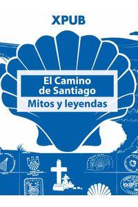 bw-el-camino-de-santiago-mitos-y-leyendas-john-verlag-9783945703045