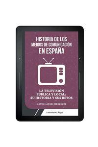 bw-la-tv-puacuteblica-y-local-en-espantildea-el-ngel-9788494780400